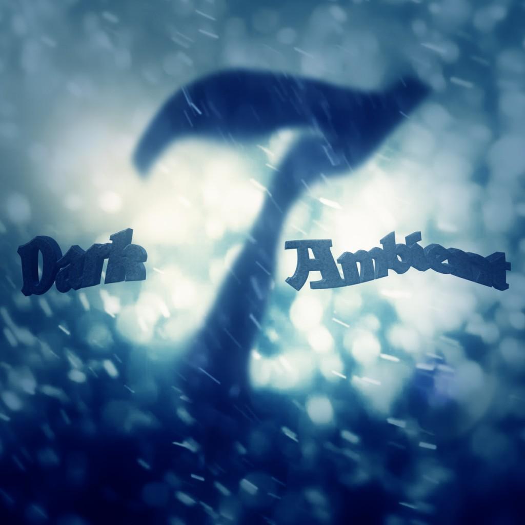 Dark Ambient 7